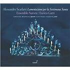 Alessandro Scarlatti - : Lamentazioni per la Settimana Santa (2017)