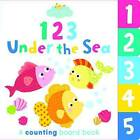Early Birds 123 Under the Sea by Autumn Publishing Ltd (Board book, 2015)
