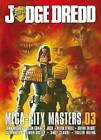 Judge Dredd Mega-City Masters 03 by 2000 AD (Paperback / softback, 2011)