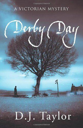 Derby Day,D J Taylor