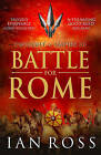 Battle for Rome by Ian Ross (Paperback, 2016)