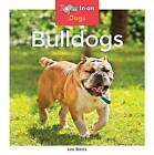 Bulldogs by Leo Statts (Hardback, 2016)