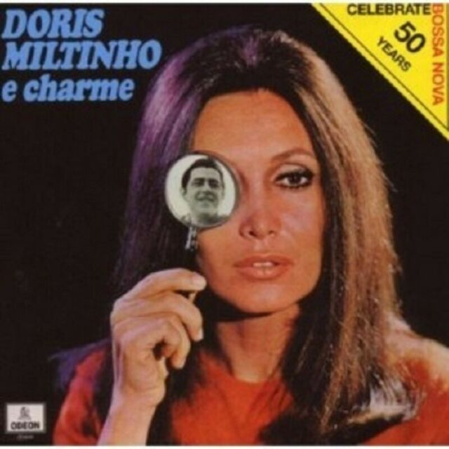 DORIS & MILTINHO MONTEIRO - DORIS,MILTINHO & CHARME  CD 8 TRACKS BOSSA NOVA NEW