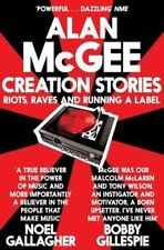 Creation Stories: Riots, Raves and Running a Lab, McGee, Alan, New