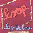 Loop by Liz DeBiase (CD, Jan-2004, Thrift Store Records)