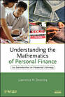 Understanding the Mathematics of Personal Finance: An Introduction to Financial Literacy by Lawrence N. Dworsky (Paperback, 2009)