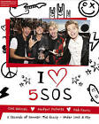 I Heart 5SOS: the 5 Seconds of Summer Gossip, Under Lock & Key by Scholastic (Hardback, 2015)