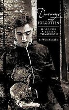 Dreams Not Forgotten: Hope for a Better Tomorrow New Book Never Read