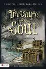 Treasure of the Soul by Chrystal Hallam (Paperback / softback, 2013)