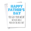 Funny-Rude-Fathers-Day-Cards-Humour-Cheeky-from-dog-Funny-cards-for-DAD-father thumbnail 37