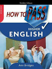How to Pass Higher English by Ann Bridges (Paperback, 2005)