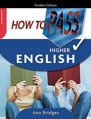"""AS NEW"" Bridges, Ann, How to Pass Higher English, Paperback Book"
