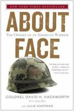 About Face : The Odyssey of an American Warrior by Julie Sherman and David H. Hackworth (1990, Paperback)