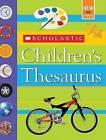Scholastic Children's Thesaurus by John K Bollard (Hardback)