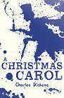 A Christmas Carol by Charles Dickens (Paperback, 2013)