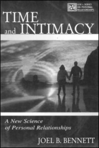 Time and Intimacy by Joel B Bennett