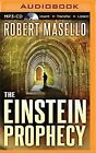 The Einstein Prophecy by Robert Masello (CD-Audio, 2015)