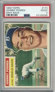 1956 Topps Baseball Card 173 Johnny Podres Graded Psa 2 Ebay
