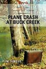 Plane Crash at Buck Creek: Part Eight of the Travis Lee Series by Tim Tingle (Paperback, 2012)