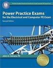 Power Practice Exams for the Electrical and Computer PE Exam by John A Camara (Paperback, 2015)