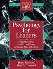 Psychology for Leaders: Using Motivation, Conflict and Power to Manage More Effectively by Dean Tjosvold, Mary M. Tjosvold (Paperback, 1995)