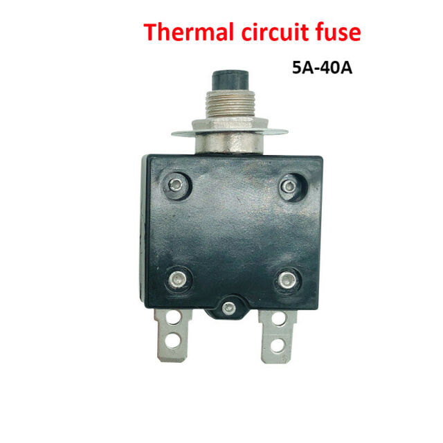 Thermal Switch Circuit Breaker   Fuse Overload Protect 5a 10a 15a 20a 30a 35a 40a