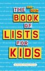 The All-New Book of Lists for Kids by Sandra Choron, Harry Choron (Paperback / softback, 2002)
