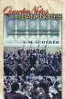 The Princeton Economic History of the Western World: Quarter Notes and Bank Notes - The Economics of Music Composition in the Eighteenth and Nineteenth Centuries by F. M. Scherer (2003, Hardcover)