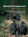 Mahale Chimpanzees: 50 Years of Research by Cambridge University Press (Hardback, 2015)