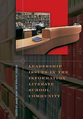 1 of 1 - Leadership Issues in the Information Literate School Community by Henri, James,