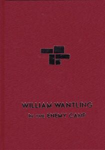 WILLIAM WANTLING THURSTON MOORE IN THE ENEMY CAMP SELECTED POEMS 1964-74 NUMB HC