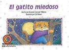 El Gatito Miedoso by Rozanne Lanczak Williams (Paperback / softback, 2003)