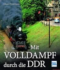 Fachbuch Mit Volldampf durch dir DDR, informativ mit vielen Dampflok-Bildern OVP