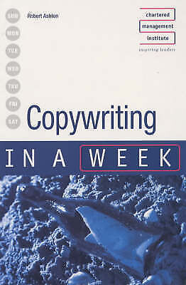 1 of 1 - Copywriting In A Week (IAW), Ashton, Rob, New Book
