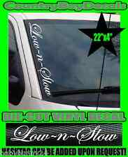 Low N Slow VERTICAL Windshield Vinyl Decal Sticker Truck Car Boost Turbo Diesel