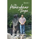 The Honeybear Saga Roberto Flores Authorhouse Paperback 9781438992907