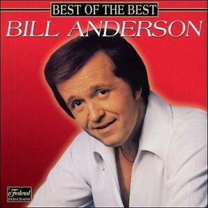 Best-of-the-Best-by-Bill-Anderson-Vocals-CD-Jan-2000-Federal-Records