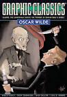 Graphic Classics Volume 16: Oscar Wilde by Rich Rainey, Antonella Caputo, Alex Burrows (Paperback, 2009)