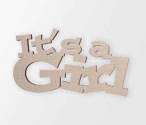 """Gender Reveal Word Art """"Its a Girl"""" - Cutout, Home Decor, Unfinished"""