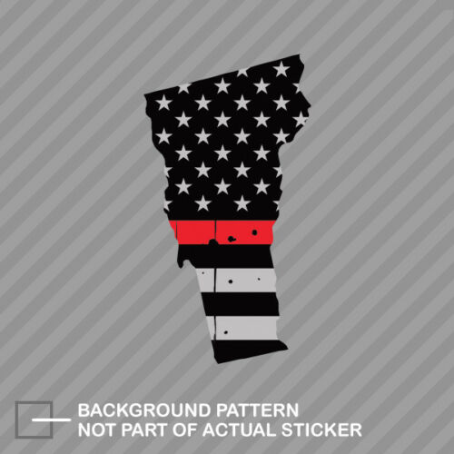Distressed Vermont State Shaped Subdued US Flag Thin Red Line Sticker fire VT