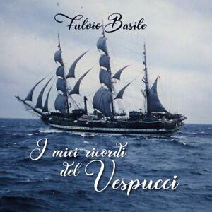 I-miei-ricordi-del-Vespucci-di-Fulvio-Basile-2019-Youcanprint