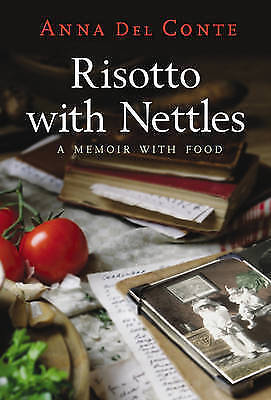 Risotto with Nettles: A Memoir with Food-ExLibrary