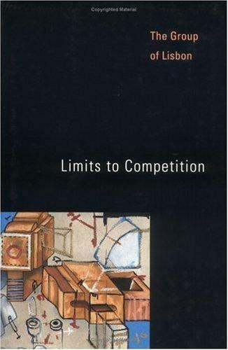 Limits to Competition Group of Lisbon, The Hardcover Used - Acceptable