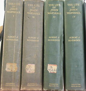 The-Life-of-John-Marshall-by-Albert-Beveridge-1916-1st-Ed-Complete-in-4-Vol