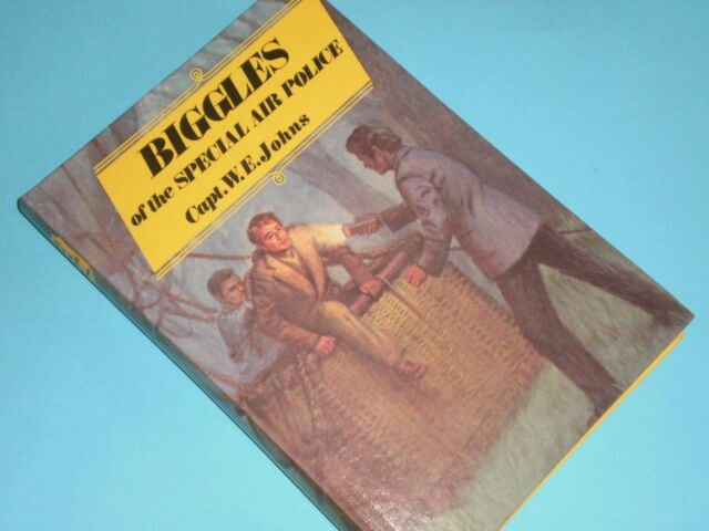 BIGGLES OF THE SPECIAL AIR POLICE by Capt. W.E. Johns  HB  1978