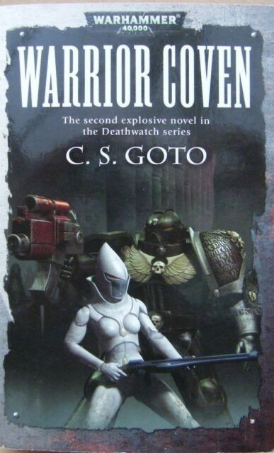 Warrior Coven by C.S. Goto (Paperback, 2006)