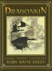Dragonkin, Book 3: Undersky by Robin Wayne Bailey (Hardback, 2006)