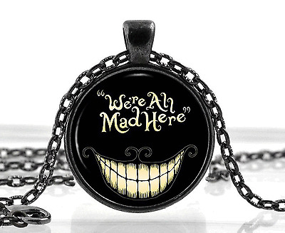 Black Alice in Wonderland Necklace - Cat Quote Pendant - Fantasy Gifts Birthday