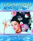 Yoga Mind: 45 Meditations for Inner Peace, Prosperity and Protection by Sabrina Mesko (Paperback / softback, 2013)