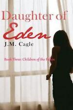 Daughter of Eden: Daughter of Eden, Book Three : Children of the Fallen by J....